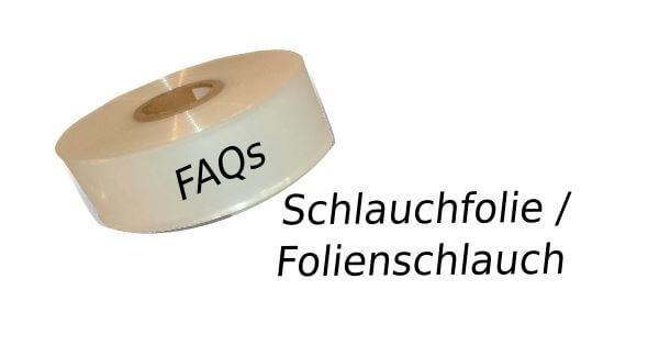 Schlauchfolien-FAQs